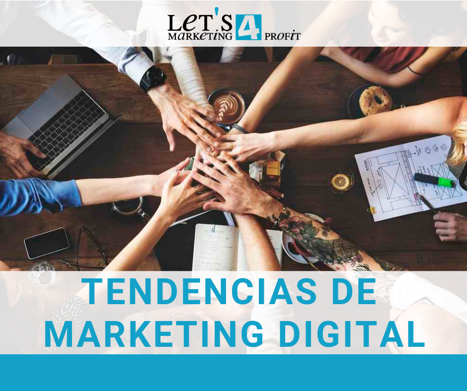 Las últimas tendencias de Marketing Digital para el 2019